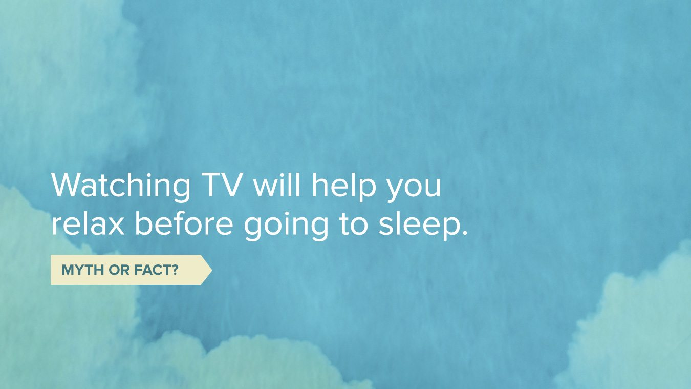 Sleep tips about watching TV before bed