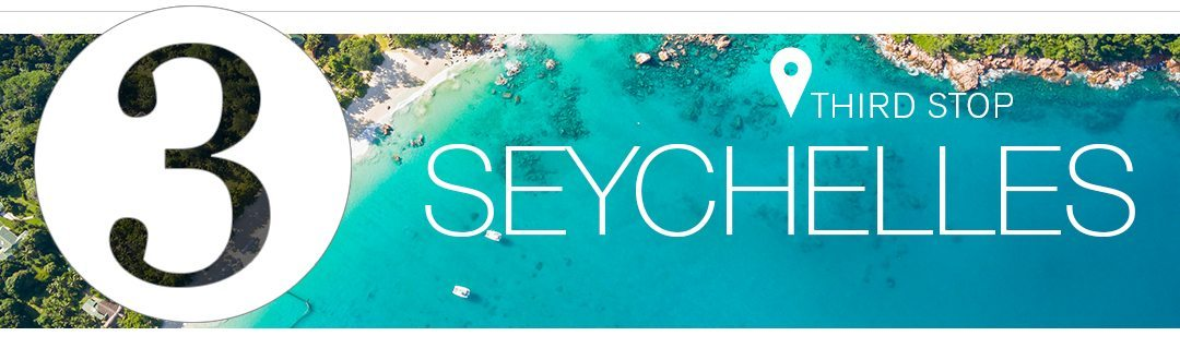third stop Seychelles banner